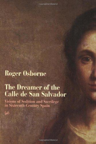 The Dreamer of the Calle de San Salvador