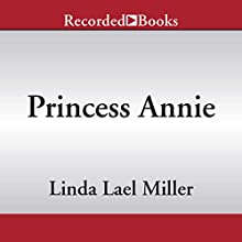 Princess Annie Audiobook by Linda Lael Miller Narrated by Simone Phillips
