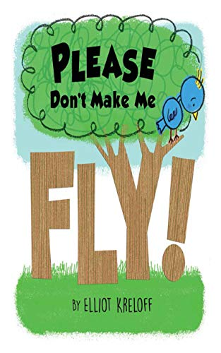 Please Don't Make Me Fly!: A Growing-Up Story of Self-Confidence (Growing Up) (Red Wing Chair)