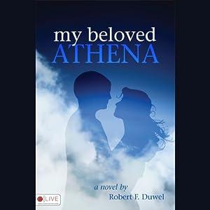 My Beloved Athena Audiobook