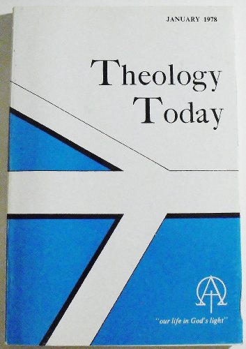 Theology Today (Volume XXXIV Number 4, January 1978)