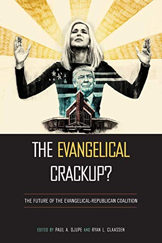 The Evangelical Crackup?: The Future of the Evangelical-Republican Coalition (Religious Engagement in Democratic Politics) por Ryan L. Claassen