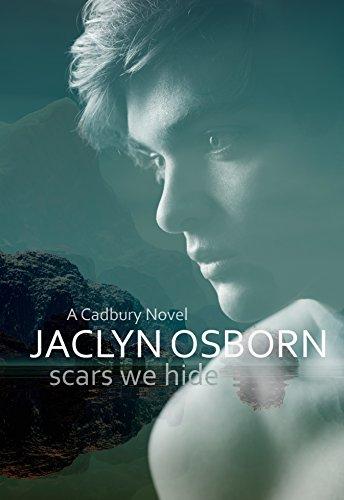 scars-we-hide-a-cadbury-novel-book-2