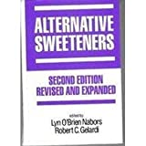 Alternative Sweetners, Lyn O'Brien Nabors, 0824784758