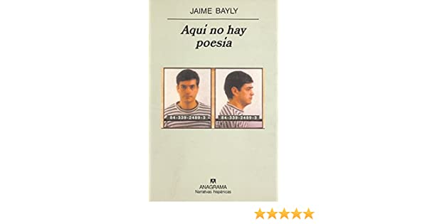 Aqui No Hay Poesia Narrativas Hispanicas By Jaime Bayly 2001 08 06 Amazon Com Books This premiere video has ended. amazon com