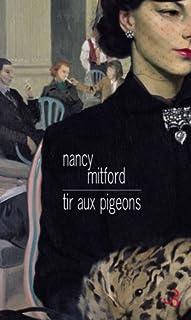 Tir aux pigeons, Mitford, Nancy