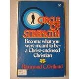 Circle of Strength, Raymond C. Ortlund, 0882075209