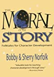 Moral of the Story, Bobby Norfolk and Sherry Norfolk, 1939160758