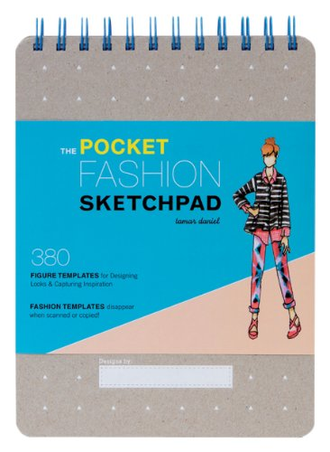 The Pocket Fashion Sketchpad: 380 Figure Templates for Desig