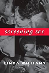 Screening Sex (John Hope Franklin Center Books)