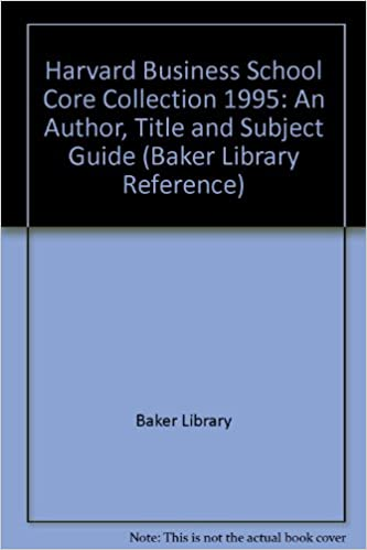 Livres téléchargeables gratuitement pour ipad Harvard Business School Core Collection, 1995: An Author, Title, and Subject Guide (Baker Library Reference Series) PDF iBook PDB