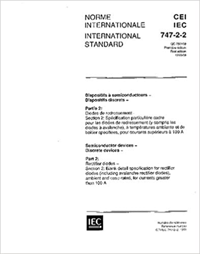 IEC 60747-2-2 Ed. 1.0 b:1993, Semiconductor devices - Discrete devices - Part 2: Rectifier diodes - Section 2: Blank detail specification for ... case-rated, for currents greater than 100 A
