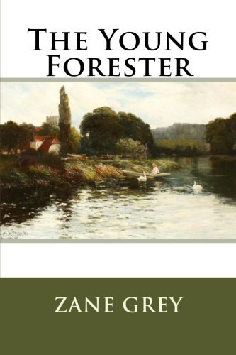 Read Online The Young Forester ebook