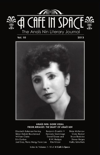 A Cafe in Space: The Anais Nin Literary Journal, Volume 10