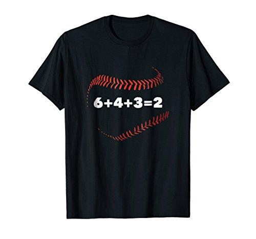 6+4+3=2 Double Play Baseball Saying T-shirt (Baseball Sayings)