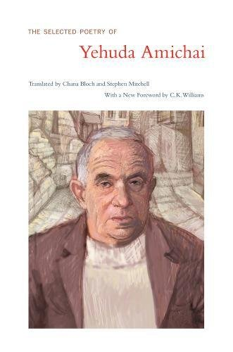 The Selected Poetry Of Yehuda Amichai (Literature of the Middle East) by University of California Press