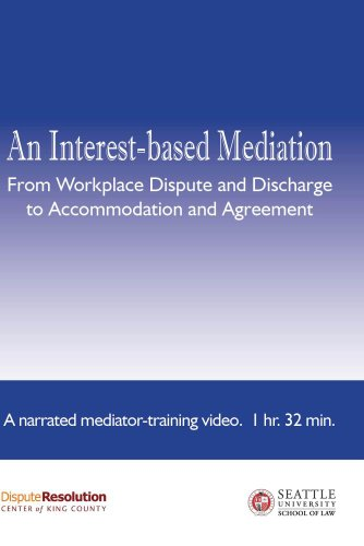 - An Interest-based Mediation... - A Narrated Mediator-training Video - Package 1
