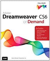 Adobe Dreamweaver CS6 on Demand, 2nd Edition Front Cover