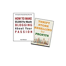 MAKE MONEY ONLINE BLOGGING ABOUT YOUR PASSION & RESELLING THRIFT STORE ITEMS: BIZ IN A BOX BUNDLE