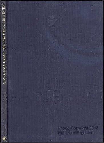 The Heavenly Christmas Tree (Creative Short Stories): Amazon.co.uk: F.M.  Dostoevsky: 9780886824921: Books - The Heavenly Christmas Tree (Creative Short Stories): Amazon.co.uk
