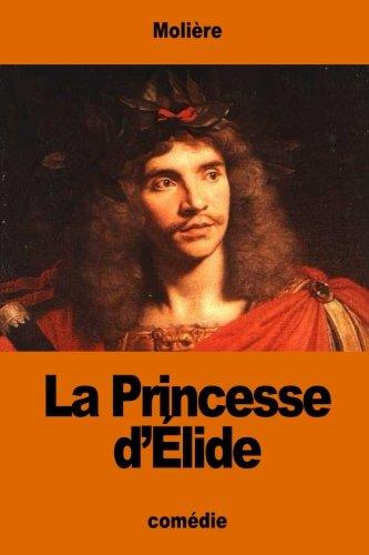 La Princesse d'Élide (French Edition)