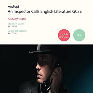 An Inspector Calls GCSE English Literature Guide - An Audiopi Study Guide Audiobook