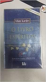 O Livro Dos Espíritos - Edicao Comemorativa | Amazon.com.br