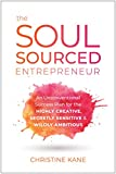 The Soul-Sourced Entrepreneur: An Unconventional