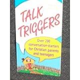 Talk Triggers, Thom Schultz and Joani Schultz, 0931529913