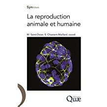 La Reproduction Animale et Humaine (syntheses)