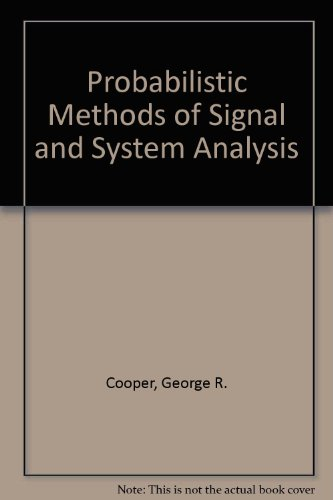Oxford Womens Electrical - Probabilistic Methods of Signal and System Analysis (The Oxford Series in Electrical and Computer Engineering)