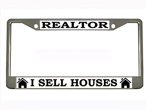 Realtor I Sell Houses Chrome Metal Auto License Plate Frame Car Tag
