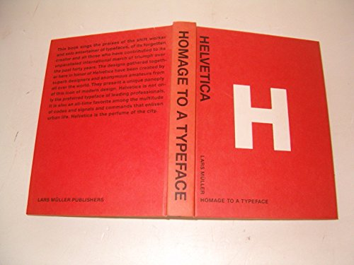 Helvetica: Homage to a Typeface by Lars Muller