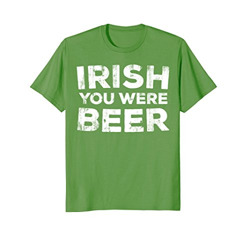 Irish You Were Beer T-Shirt St. Patrick Day Drinking Gift (Beer Sleeve Long Were)