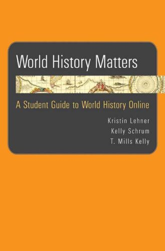 World History Matters: A Student Guide to World History Online