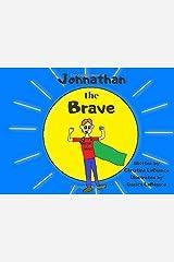 Johnathan the Brave Paperback