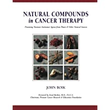 Natural Compounds in Cancer Therapy: A Textbook of Basic Science and Clinical Research