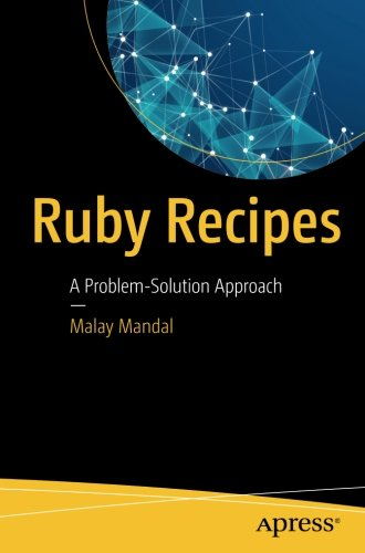 Ruby Recipes: A Problem-Solution Approach