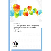 LA CONSIGNATION DANS L INDUSTRIE PHARMACEUTIQ