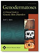 Genodermatoses: A Clinical Guide to Genetic Skin Disorders