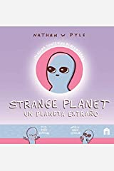 Strange Planet: Un planeta extraño (Spanish Edition) Hardcover