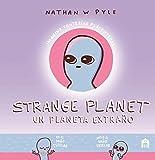 Strange Planet: Un planeta extraño (Spanish Edition)