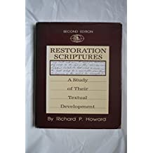 Restoration Scriptures: A Study of Their Textual Development
