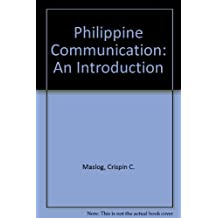 Philippine Communication: An Introduction