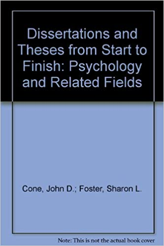dissertation field finish from psychology related start thesis Dissertations and theses from start to finish: psychology and related fields, second edition aids student writers through all the practical, logistical, and emotional stages of writing dissertations and theses.
