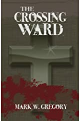 The Crossing Ward Paperback