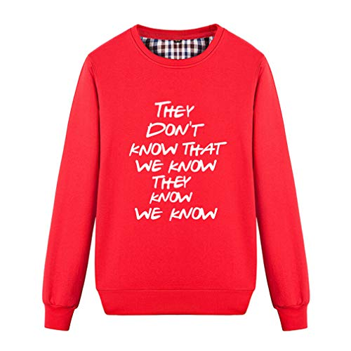 Fashion They Don't Know That We Know They Know Fashion Print Sweatshirt ()