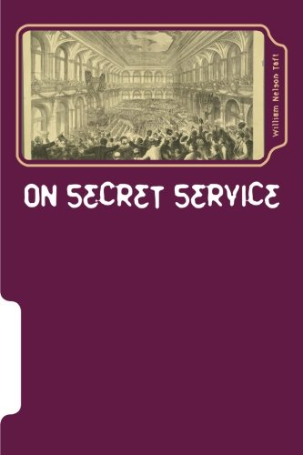 Download On SECRET SERVICE: Real Mysteries Solved By Government Detectives pdf