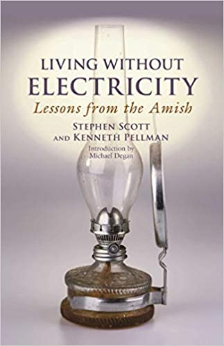 Living Without Electricity Lessons from the Amish