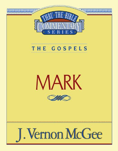 Mark - Book #36 of the Thru the Bible